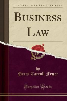 Business Law (Classic Reprint)