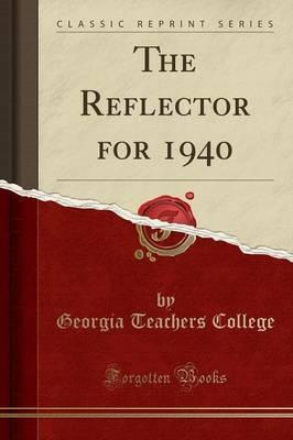 The Reflector for 1940 (Classic Reprint)