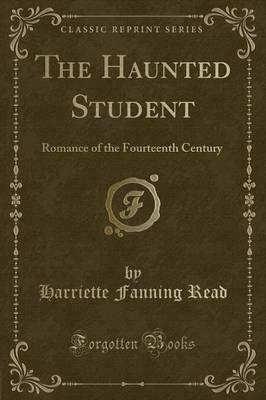 The Haunted Student
