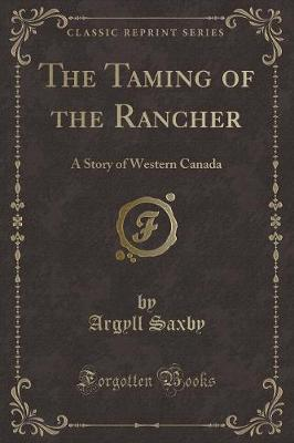 The Taming of the Rancher