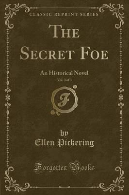 The Secret Foe, Vol. 3 of 3