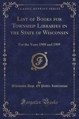List of Books for Township Libraries in the State of Wisconsin