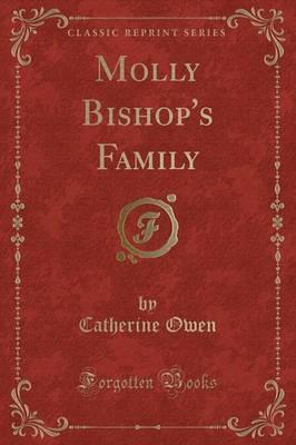 Molly Bishop's Family (Classic Reprint)