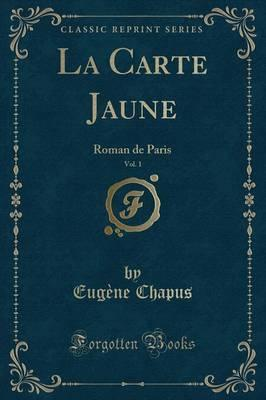 La Carte Jaune, Vol. 1