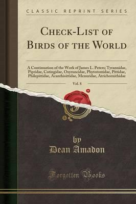 Check-List of Birds of the World, Vol. 8
