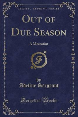Out of Due Season