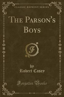 The Parson's Boys (Classic Reprint)