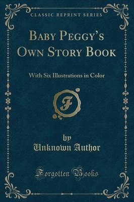 Baby Peggy's Own Story Book