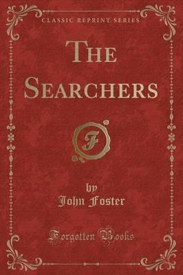 The Searchers (Classic Reprint)