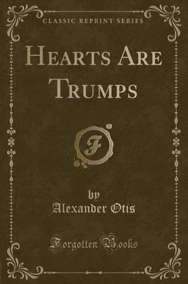 Hearts Are Trumps (Classic Reprint)