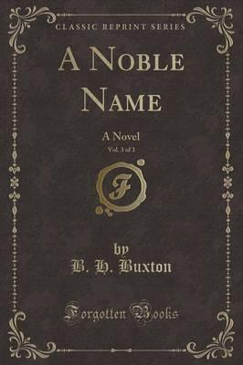 A Noble Name, Vol. 3 of 3