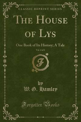 The House of Lys, Vol. 2 of 2