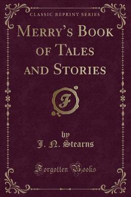 Merry's Book of Tales and Stories (Classic Reprint)