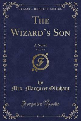 The Wizard's Son, Vol. 2 of 3