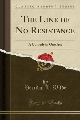 The Line of No Resistance