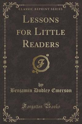 Lessons for Little Readers (Classic Reprint)