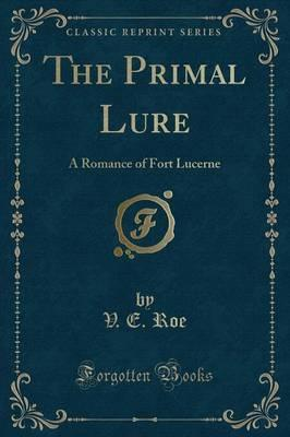 The Primal Lure