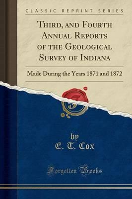Third, and Fourth Annual Reports of the Geological Survey of Indiana