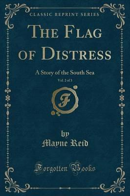 The Flag of Distress, Vol. 2 of 3