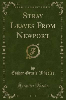 Stray Leaves from Newport (Classic Reprint)
