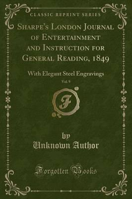 Sharpe's London Journal of Entertainment and Instruction for General Reading, 1849, Vol. 9