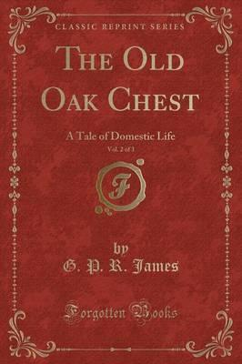The Old Oak Chest, Vol. 2 of 3