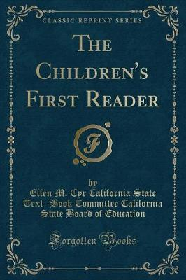 The Children's First Reader (Classic Reprint)