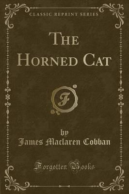 The Horned Cat (Classic Reprint)