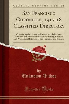 San Francisco Chronicle, 1917-18 Classified Directory