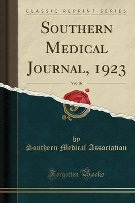 Southern Medical Journal, 1923, Vol. 16 (Classic Reprint)