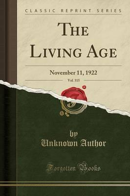The Living Age, Vol. 315