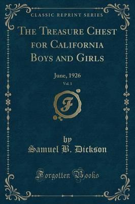 The Treasure Chest for California Boys and Girls, Vol. 1
