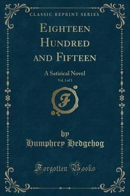 Eighteen Hundred and Fifteen, Vol. 3 of 3