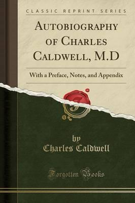 Autobiography of Charles Caldwell, M.D