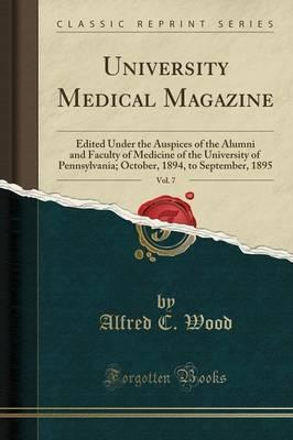 University Medical Magazine, Vol. 7