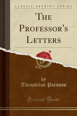 The Professor's Letters (Classic Reprint)