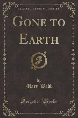 Gone to Earth (Classic Reprint)