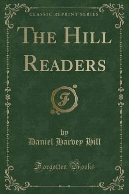 The Hill Readers (Classic Reprint)