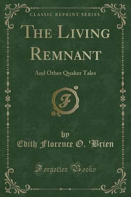 The Living Remnant
