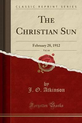 The Christian Sun, Vol. 64