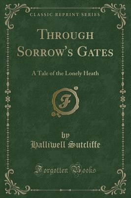 Through Sorrow's Gates