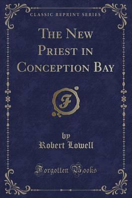 The New Priest in Conception Bay (Classic Reprint)