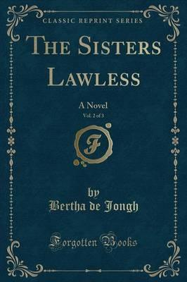 The Sisters Lawless, Vol. 2 of 3