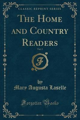 The Home and Country Readers, Vol. 2 (Classic Reprint)