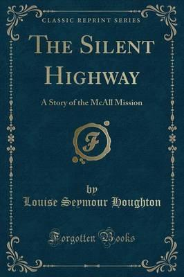 The Silent Highway
