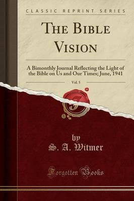 The Bible Vision, Vol. 5