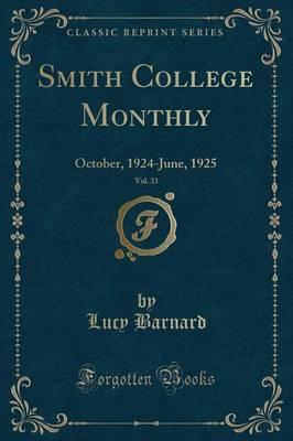 Smith College Monthly, Vol. 33