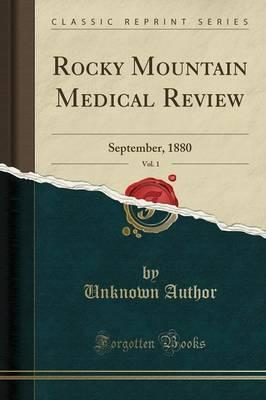 Rocky Mountain Medical Review, Vol. 1