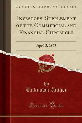 Investors' Supplement of the Commercial and Financial Chronicle