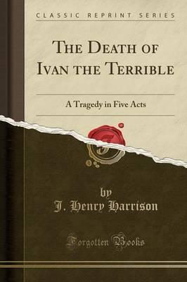 The Death of Ivan the Terrible